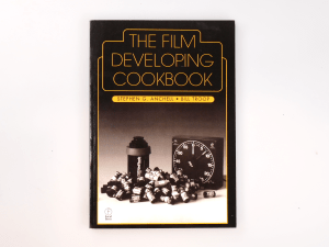 THE FILM DEVELOPING COOKBOOK BU STEPHEN G. ANCHELL AND BILL TROOP***